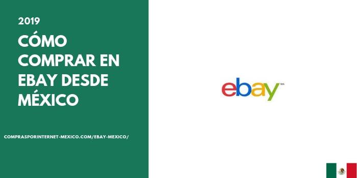 como comprar en ebay desde mexico 2019
