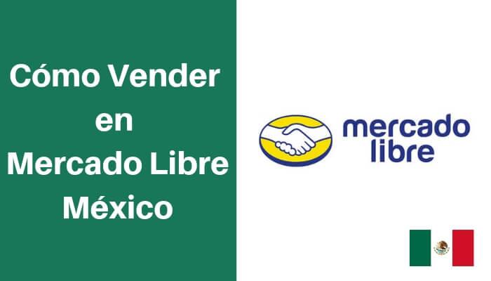 vender en mercadolibre mexico