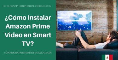 Instalar Amazon Prime Video en Smart TV