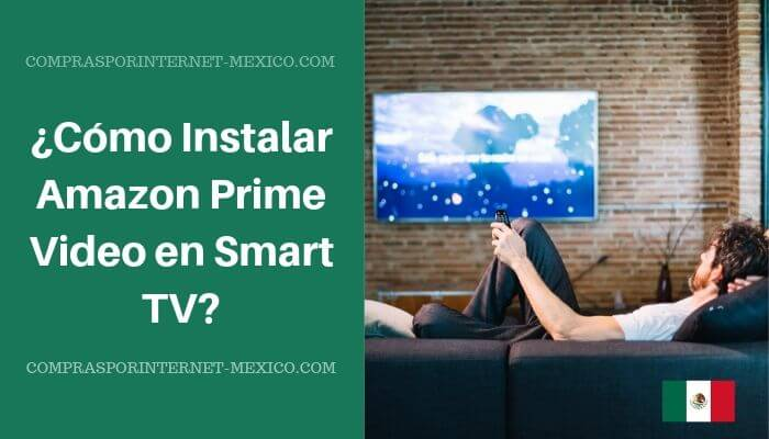 Instalar Amazon Prime Video en Smart TV