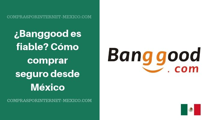 banggood mexico es fiable