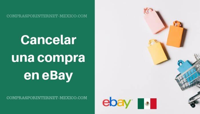 cancelar una compra en ebay